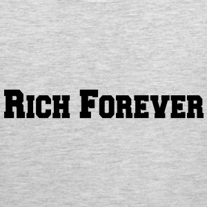 Rich Forever Long Sleeve Shirts - Men's Premium Tank