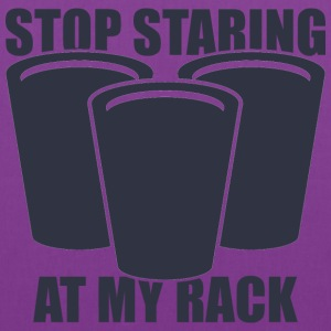 Stop Staring At My Rack Women's T-Shirts - Tote Bag