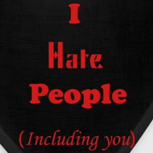 I Hate People. - Bandana