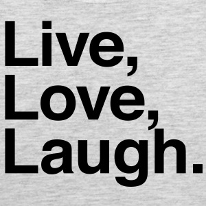 live love laugh Long Sleeve Shirts - Men's Premium Tank