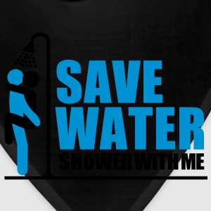 save_water Shower With ME - Bandana