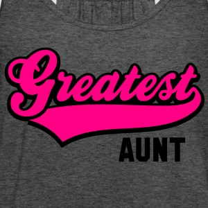 Greatest AUNT 2C T-Shirt RH - Women's Flowy Tank Top by Bella