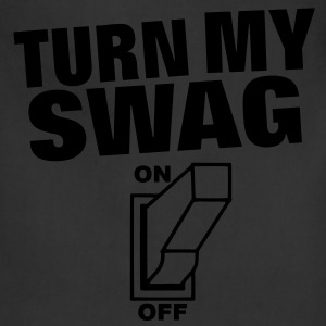 Turn My Swag On Hoodies - Adjustable Apron