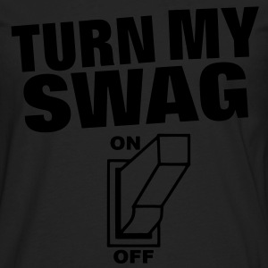 Turn My Swag On Hoodies - Men's Premium Long Sleeve T-Shirt