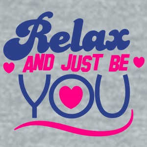 RELAX and just BE you! Accessories - Unisex Tri-Blend T-Shirt by American Apparel