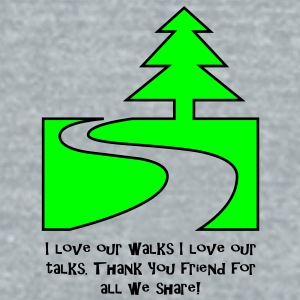 love our walks love our talks - Unisex Tri-Blend T-Shirt by American Apparel