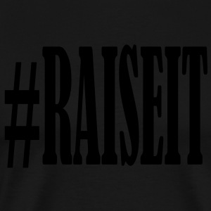 raiseit Hoodies - Men's Premium T-Shirt