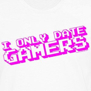 I Only Date Gamers T-Shirts - Men's Premium Long Sleeve T-Shirt