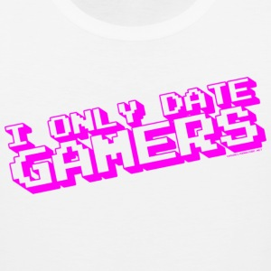 I Only Date Gamers T-Shirts - Men's Premium Tank