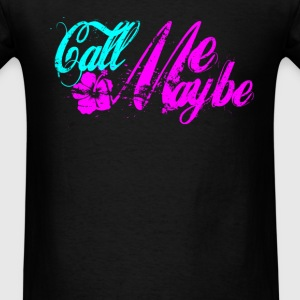 call me maybe Long Sleeve Shirts - Men's T-Shirt