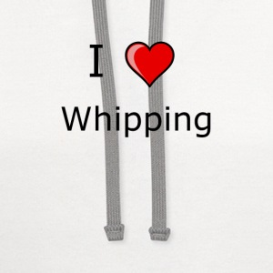 I LOVE  whipping T SHIRT kinky - Contrast Hoodie