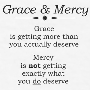 Grace & Mercy (Black letters) Gift - Men's T-Shirt