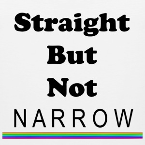 Straight But Not Narrow - Men's Premium Tank