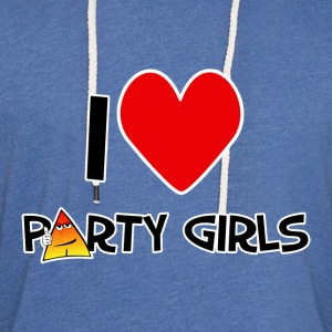 I love Party Girls. TM  Mens Tee - Unisex Lightweight Terry Hoodie