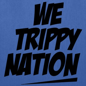 We Trippy Nation Long Sleeve Shirts - Tote Bag