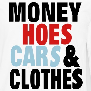 MONEY HOES CAR & CLOTHES - Men's Premium Long Sleeve T-Shirt