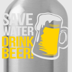 Save Water - Drink Beer - Water Bottle