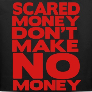 SCARED MONEY DON'T MAKE NO MONEY - Eco-Friendly Cotton Tote