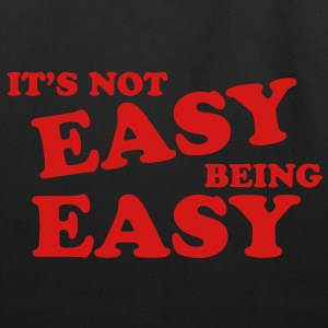It's Not Easy Being Easy Hoodies - Eco-Friendly Cotton Tote