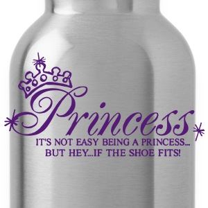 Princess..It's not easy being a Princess Women's T-Shirts - Water Bottle