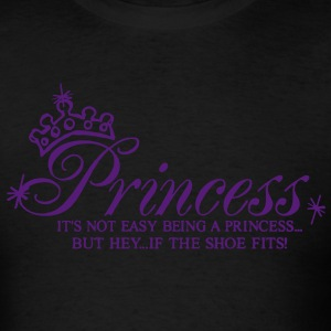 Princess..It's not easy being a Princess Hoodies - Men's T-Shirt