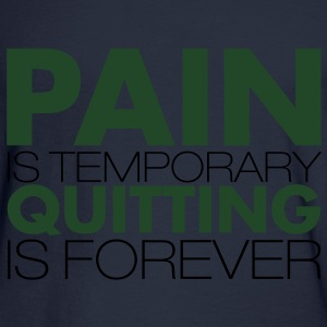 pain is temporary - Men's Long Sleeve T-Shirt