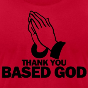 Thank You Based God Hoodie - Men's T-Shirt by American Apparel