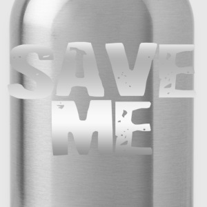 Save Me Hoodies - Water Bottle