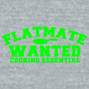 FLATMATE wanted- cooking essential Accessories - Unisex Tri-Blend T-Shirt by American Apparel