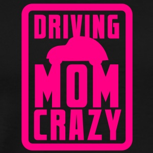 CAR driving mom mommy CRAZY! in pink for kids Long Sleeve Shirts - Men's Premium T-Shirt