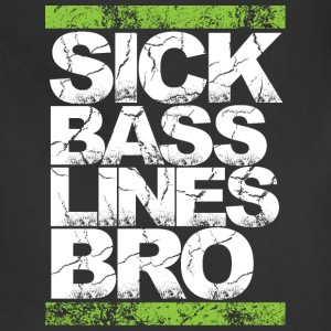 Sick Basslines Bro - Adjustable Apron