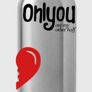 Only you my other half - Water Bottle