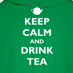 Keep Calm and Drink Tea T-Shirts - Men's Hoodie