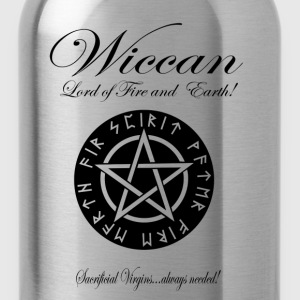 WICCAN Lord of Fire and Earth! Version II T-Shirts - Water Bottle
