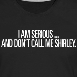 Airplane - Don't Call Me Shirley - Men's Premium Long Sleeve T-Shirt