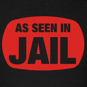 Black As Seen In Jail Men - Men's T-Shirt