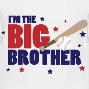 I'm the Big Brother Baseball - Toddler Premium T-Shirt