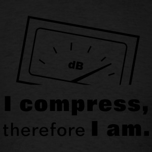 I Compress, therefore I am. Hoodies - Men's T-Shirt