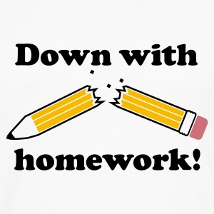 Down with homework! - Men's Premium Long Sleeve T-Shirt