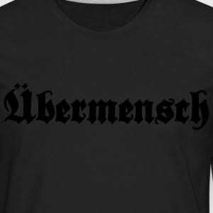 overman - Übermensch Men - Men's Premium Long Sleeve T-Shirt