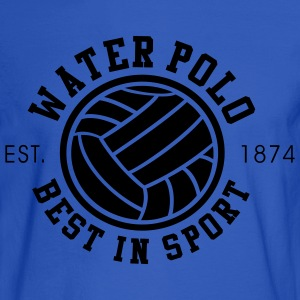 Water Polo - Best in Sports - Since 1874 - Men's Long Sleeve T-Shirt