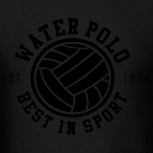 Water Polo - Best in Sports - Since 1874 - Men's T-Shirt