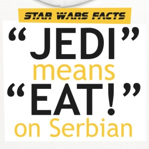 SW facts - Jedi means Eat on Serbian - Contrast Hoodie