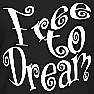 Free to Dream - Men's Premium Long Sleeve T-Shirt