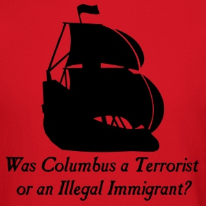 Brown Was columbus a Terrorist or an Illegal Immigrant? Men - Crewneck Sweatshirt