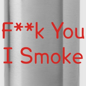 F You I Smoke - Water Bottle