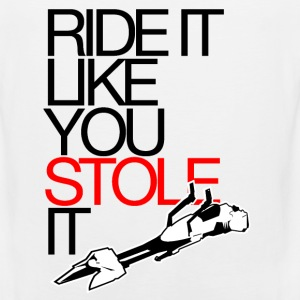 Ride It Like You Stole It - Men's Premium Tank