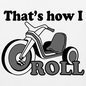 That's How I Roll - Men's Premium Tank