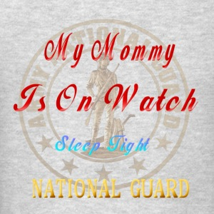 National Guard_My Mommy - Men's T-Shirt