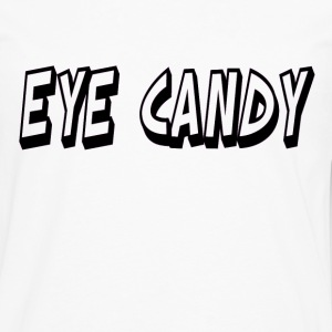 Eye Candy Women's Tee - Men's Premium Long Sleeve T-Shirt
